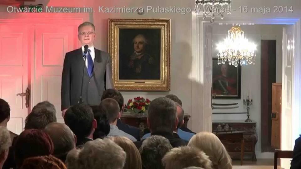 Otwarcie Muzeum im  Kazimierza Pułaskiego – 25 maja 2014