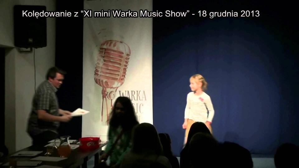 Kolędowanie z XI Mini Warka Music Show – 18 grudnia 2013