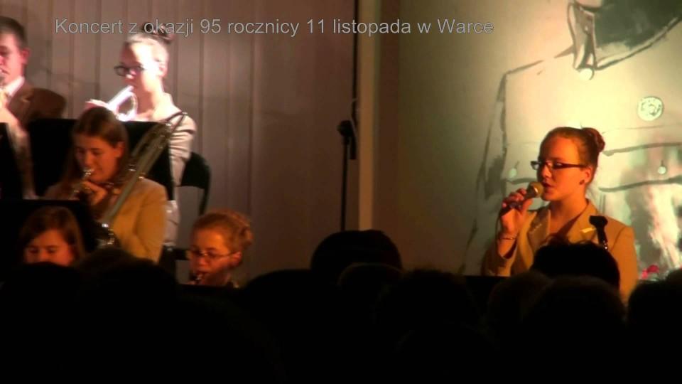 Koncert z okazji 95. rocznicy Święta Niepodległości w Warce – 11 listopada 2013