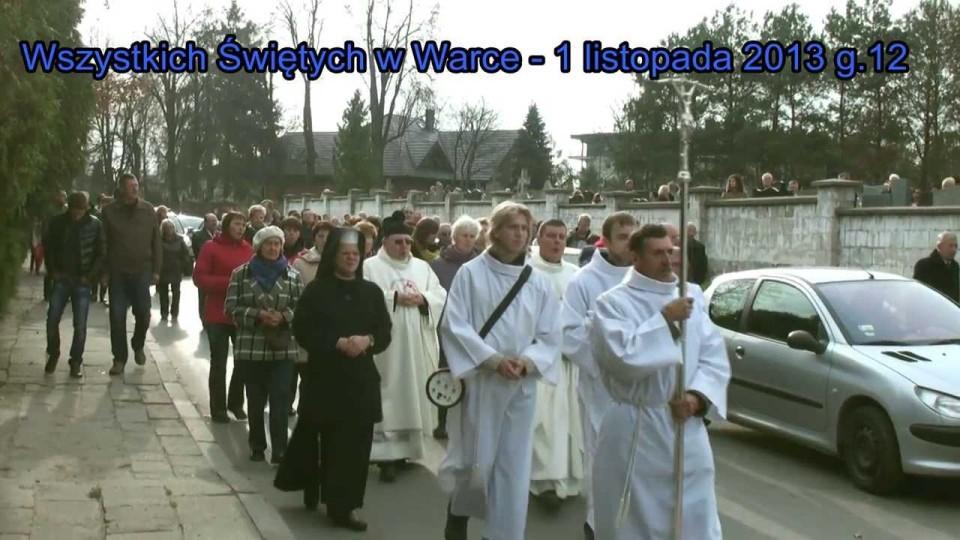 Obchody Wszystkich Świętych w Warce – 1 listopada 2013