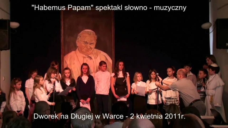 """Spektakl słowno muzyczny """"Habemus Papam – …nie lękajcie się…"""" – 2 kwietnia 2011"""