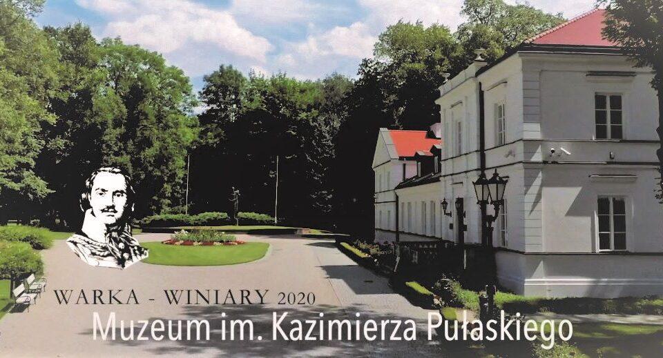 700. Odkryj Warkę na nowo… Muzeum im. Kazimierza Pułaskiego i Park w Winiarach
